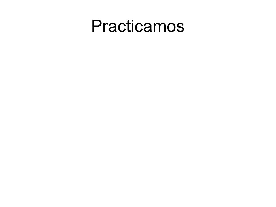 Practicamos