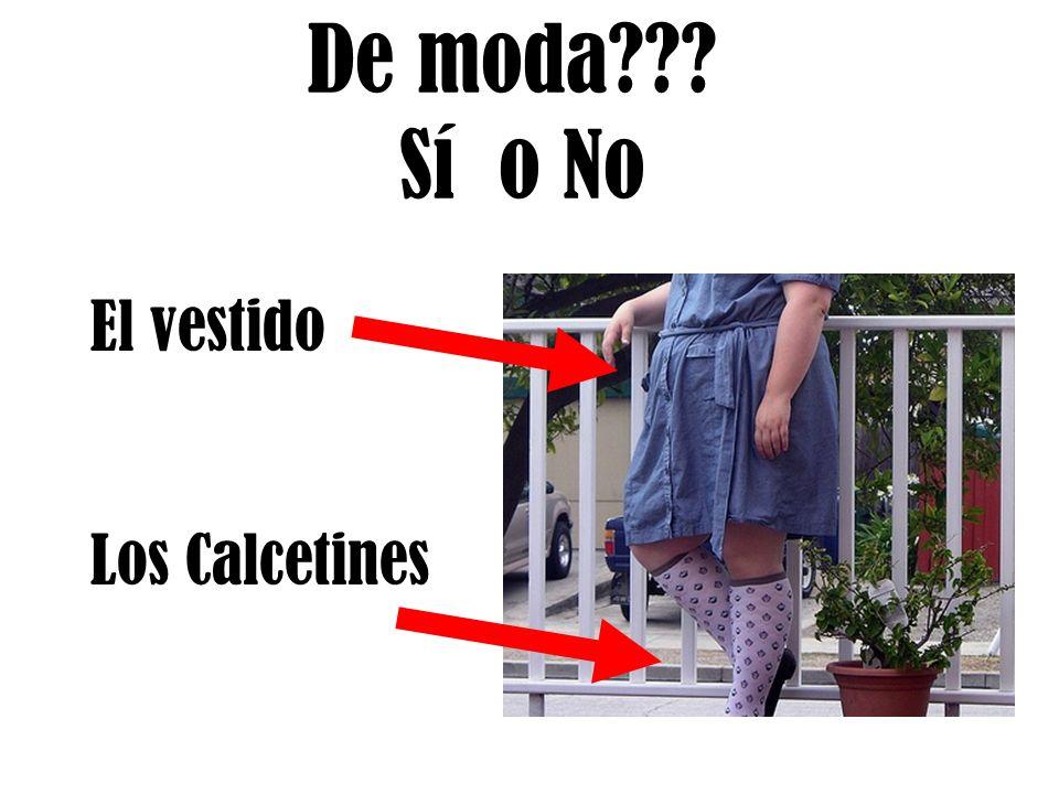 De moda Sí o No El vestido Los Calcetines