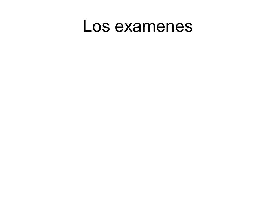 Los examenes