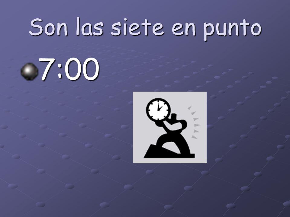 ¿Qué hora es? 6:05