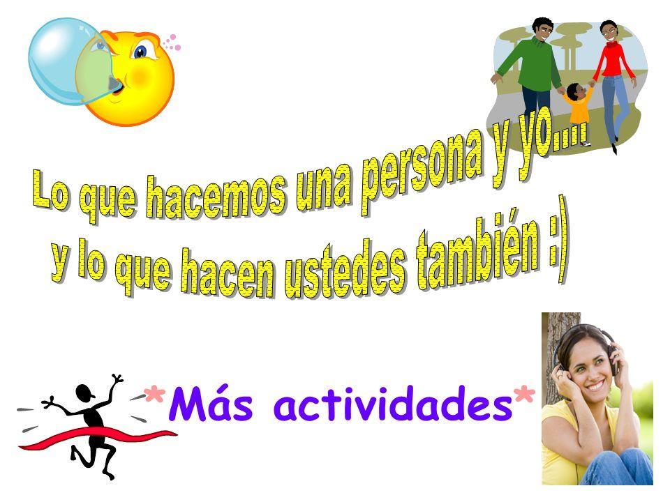 *Más actividades*