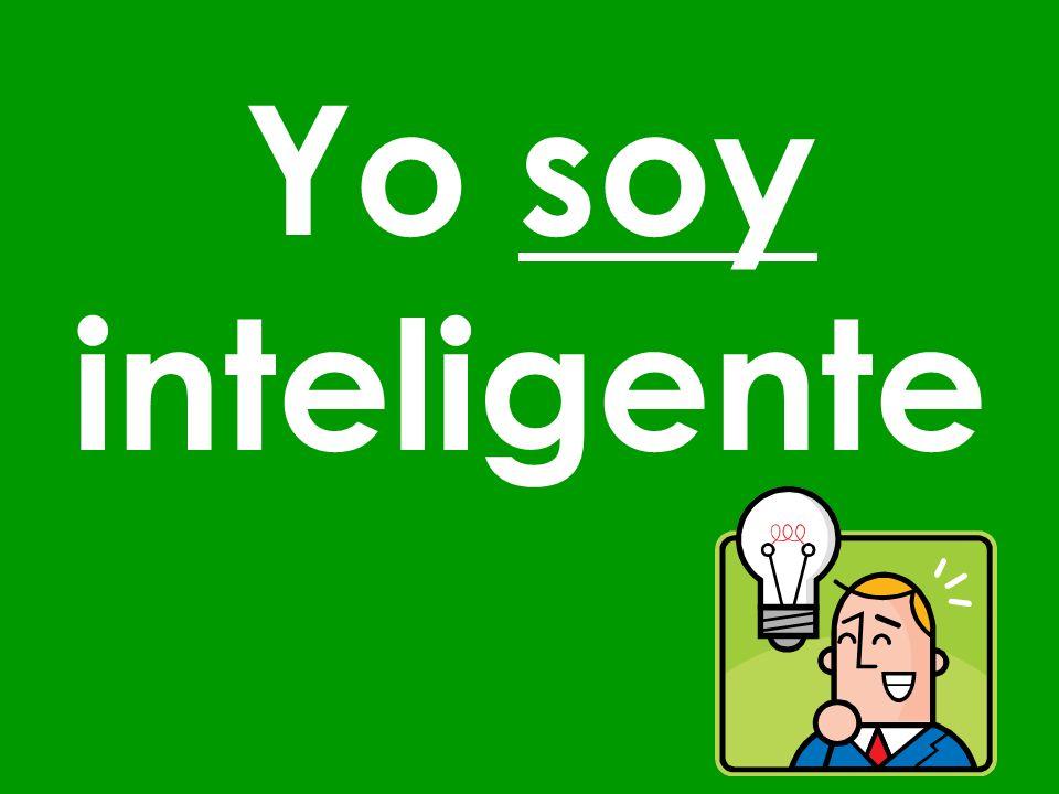 Yo soy inteligente