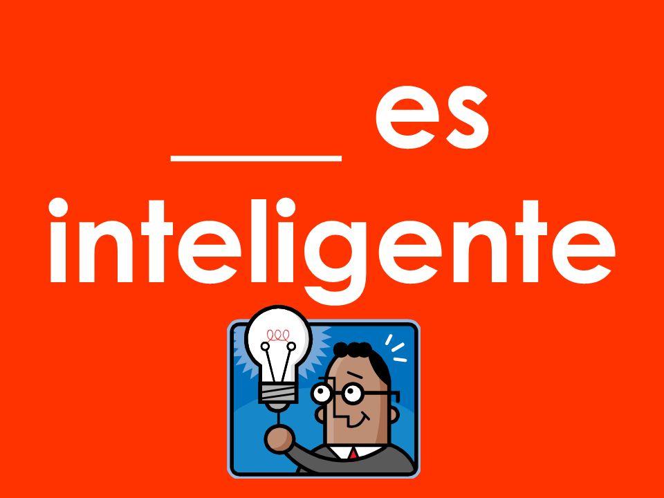 Nosotros somos inteligentes