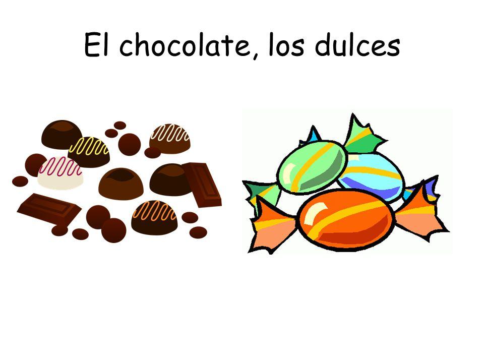 El chocolate, los dulces