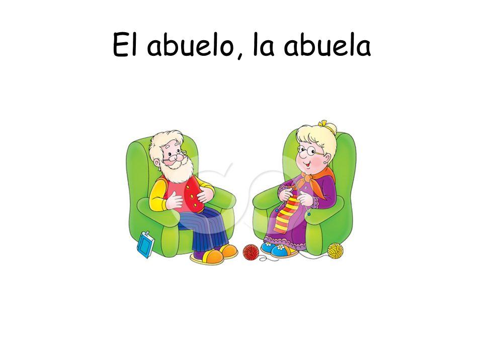El abuelo, la abuela