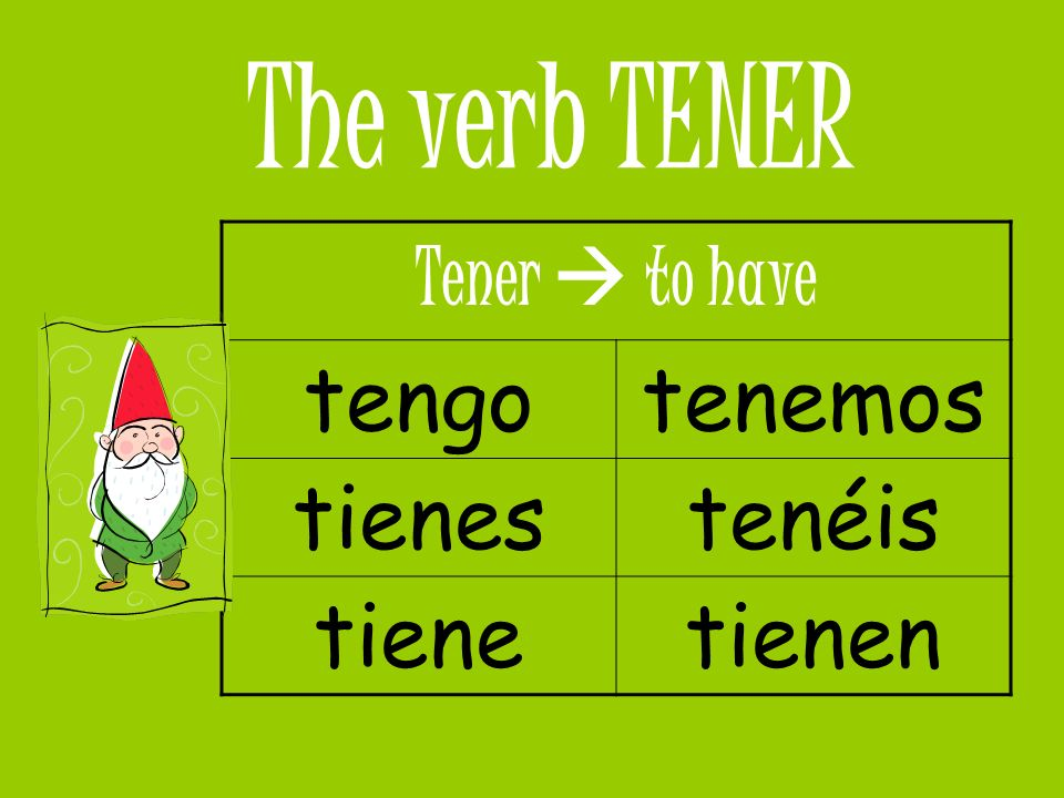 TENER idioms Tener vergüenza to be embarrassed or ashamed.