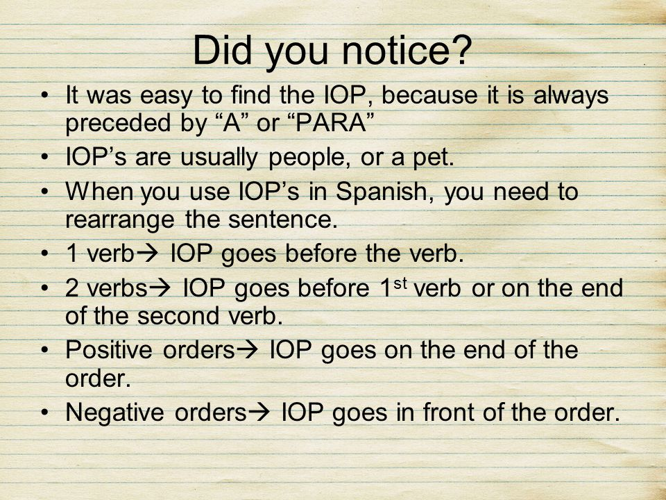 IOPs with negative orders (Pronoun goes before the verb.