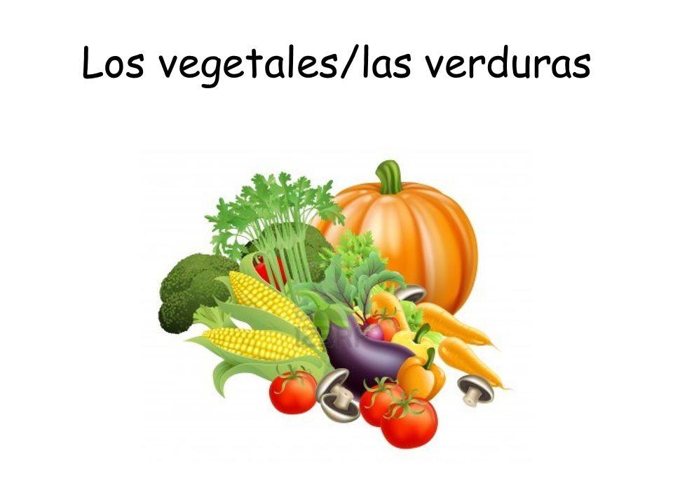 Los vegetales/las verduras