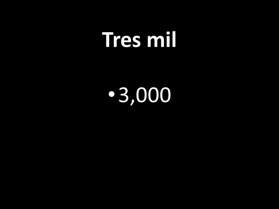Tres mil 3,000