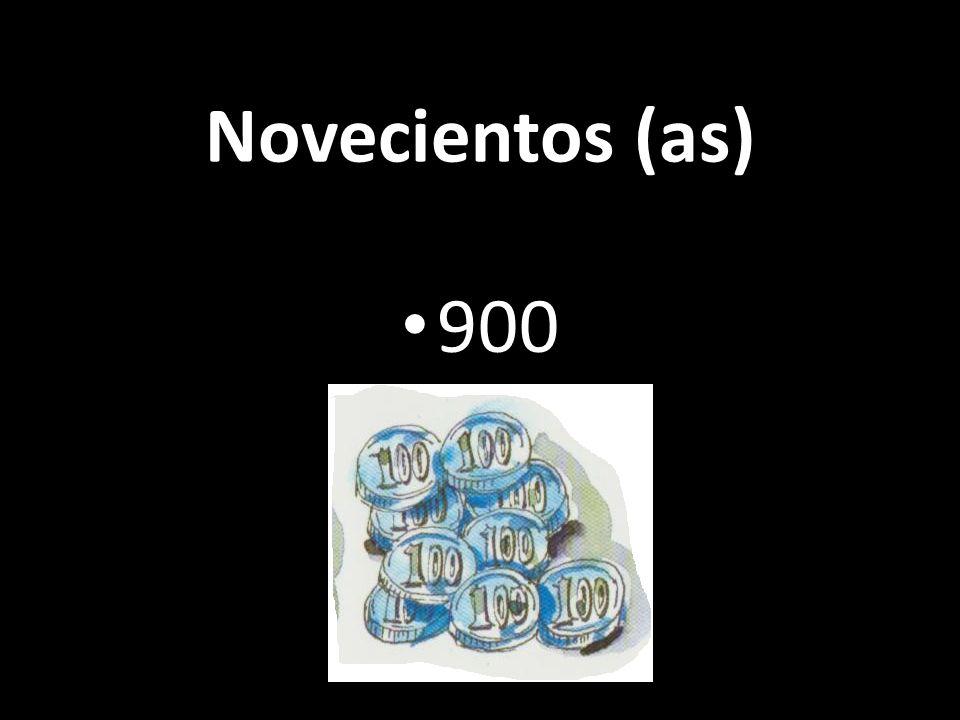Novecientos (as) 900