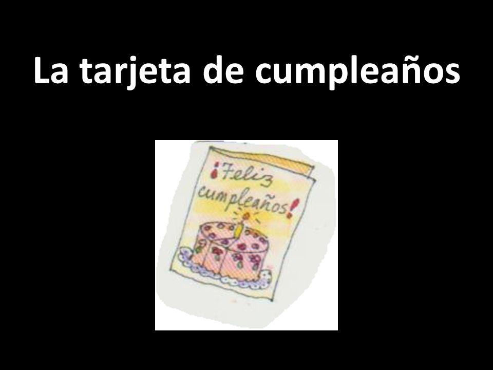 La tarjeta de cumpleaños