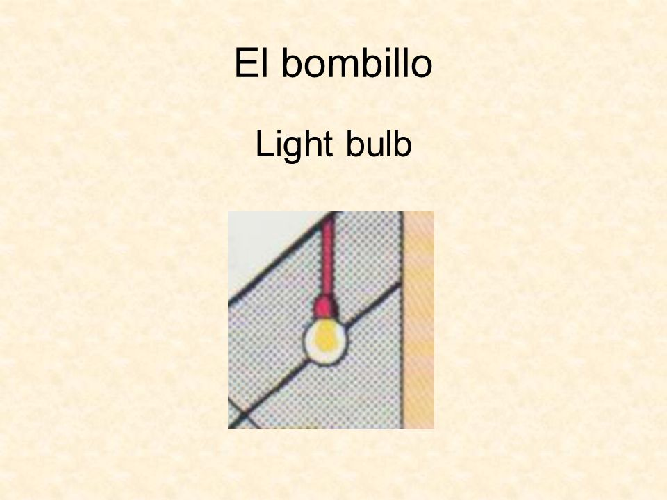 El bombillo Light bulb