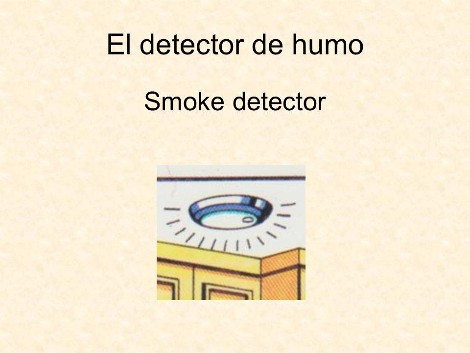 El detector de humo Smoke detector
