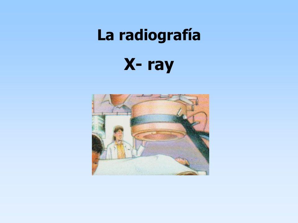 La radiografía X- ray