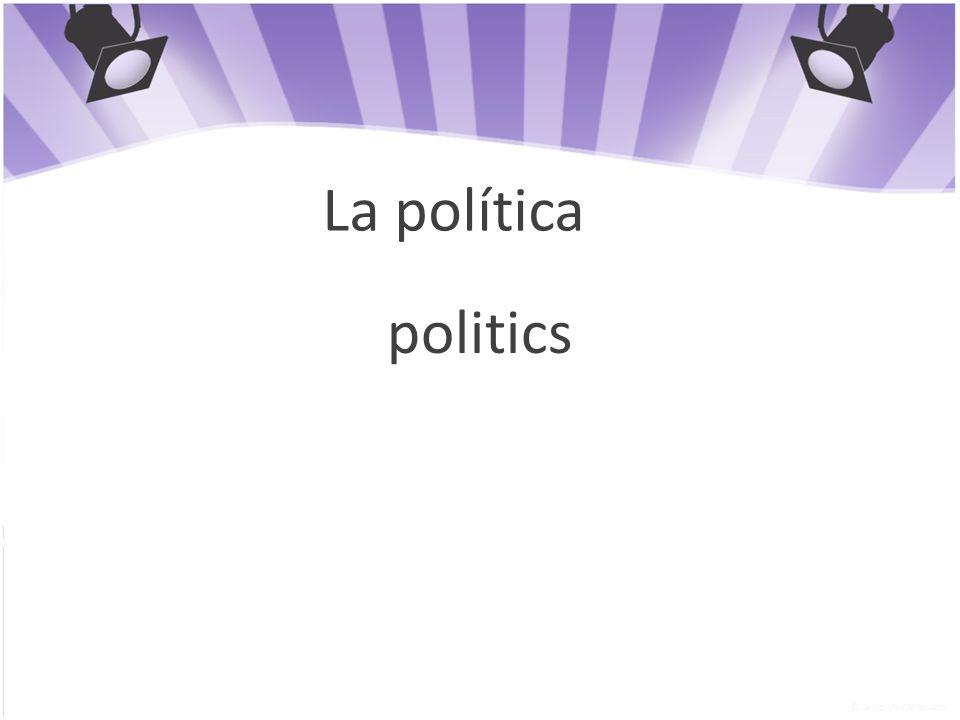 La política politics
