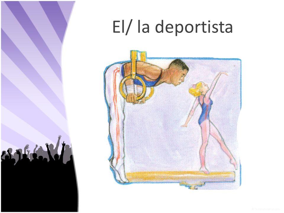 El/ la deportista