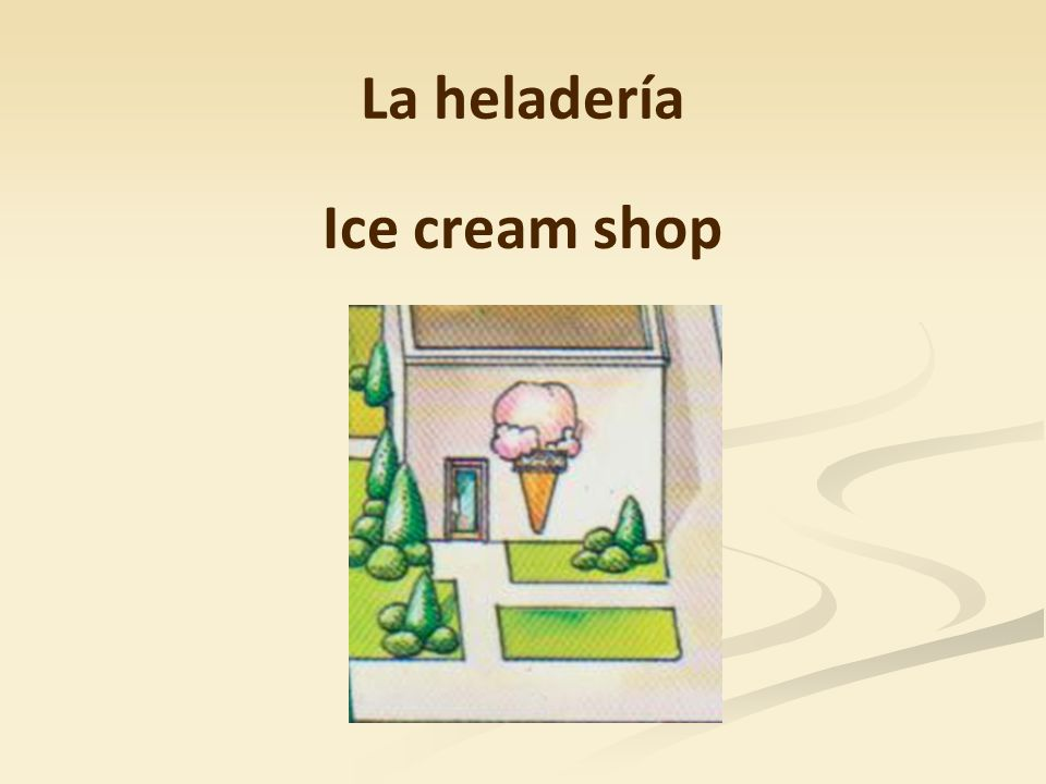 La heladería Ice cream shop