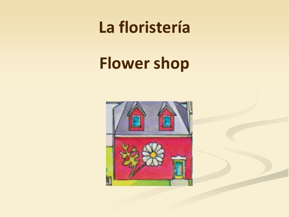 La floristería Flower shop