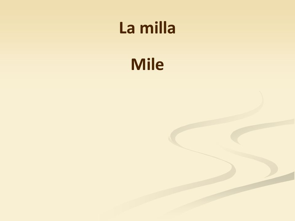 La milla Mile