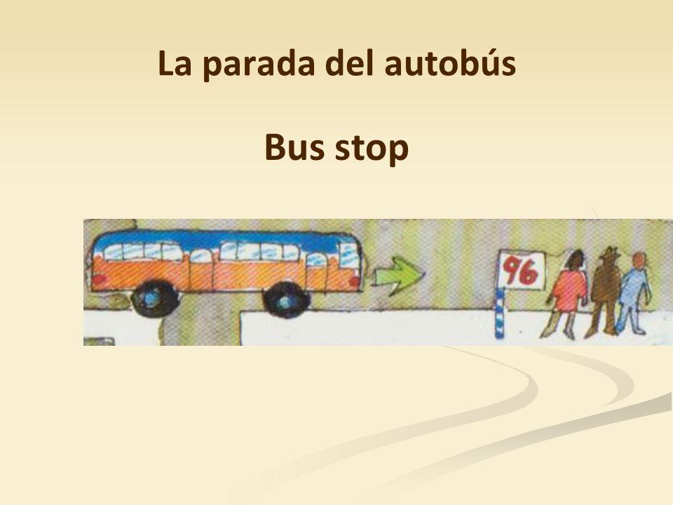 La parada del autobús Bus stop