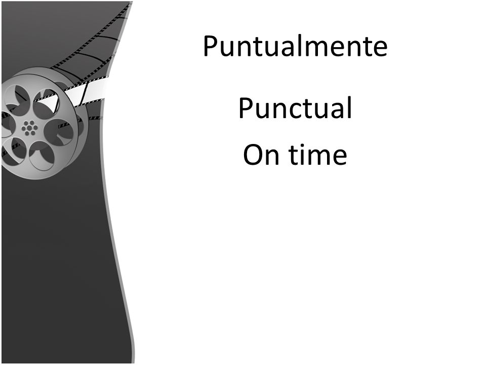 Puntualmente Punctual On time