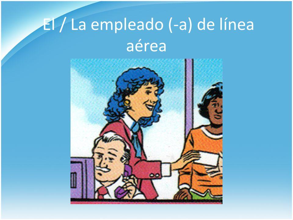 El / La empleado (-a) de línea aérea