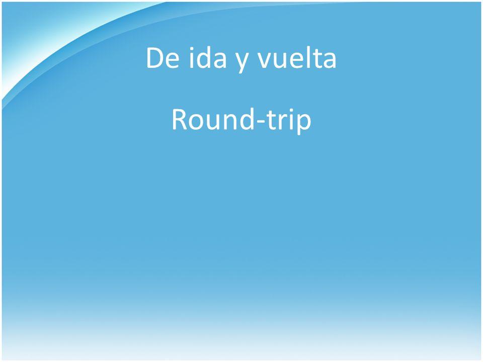 De ida y vuelta Round-trip