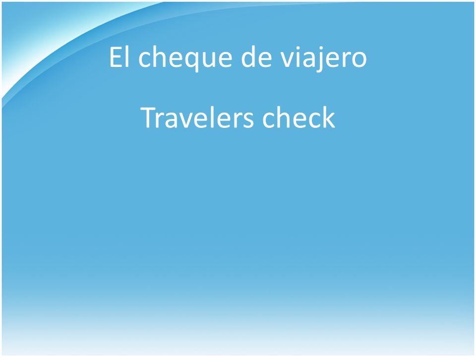 El cheque de viajero Travelers check