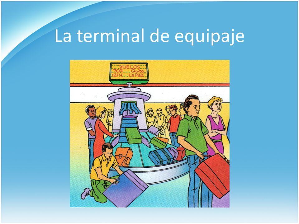 La terminal de equipaje