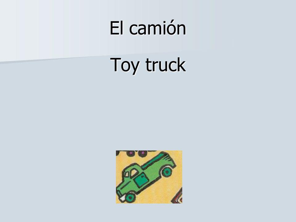 El camión Toy truck