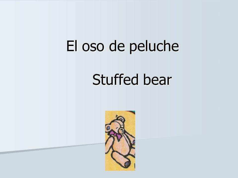 El oso de peluche Stuffed bear