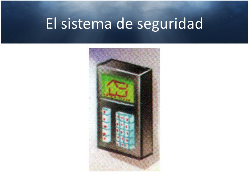 El sistema de seguridad