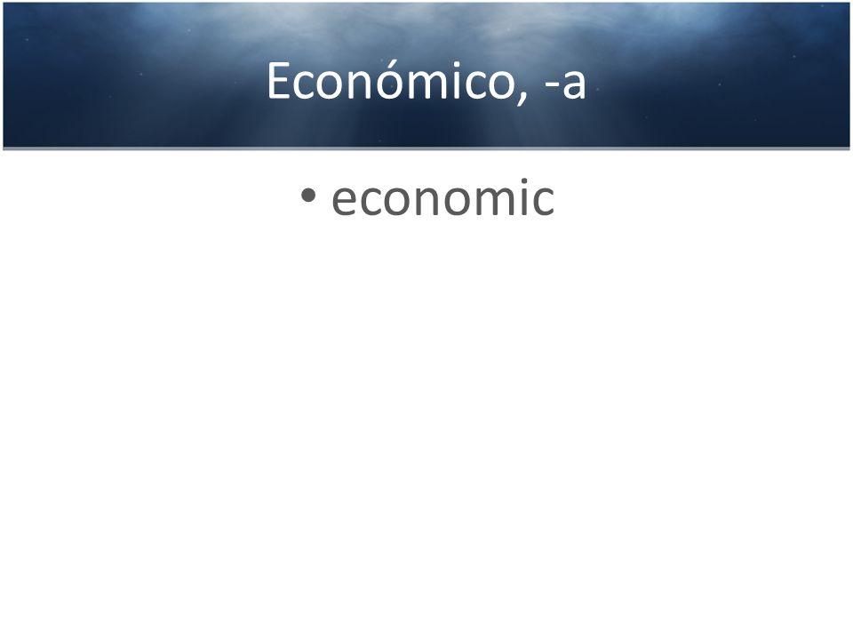 Económico, -a economic