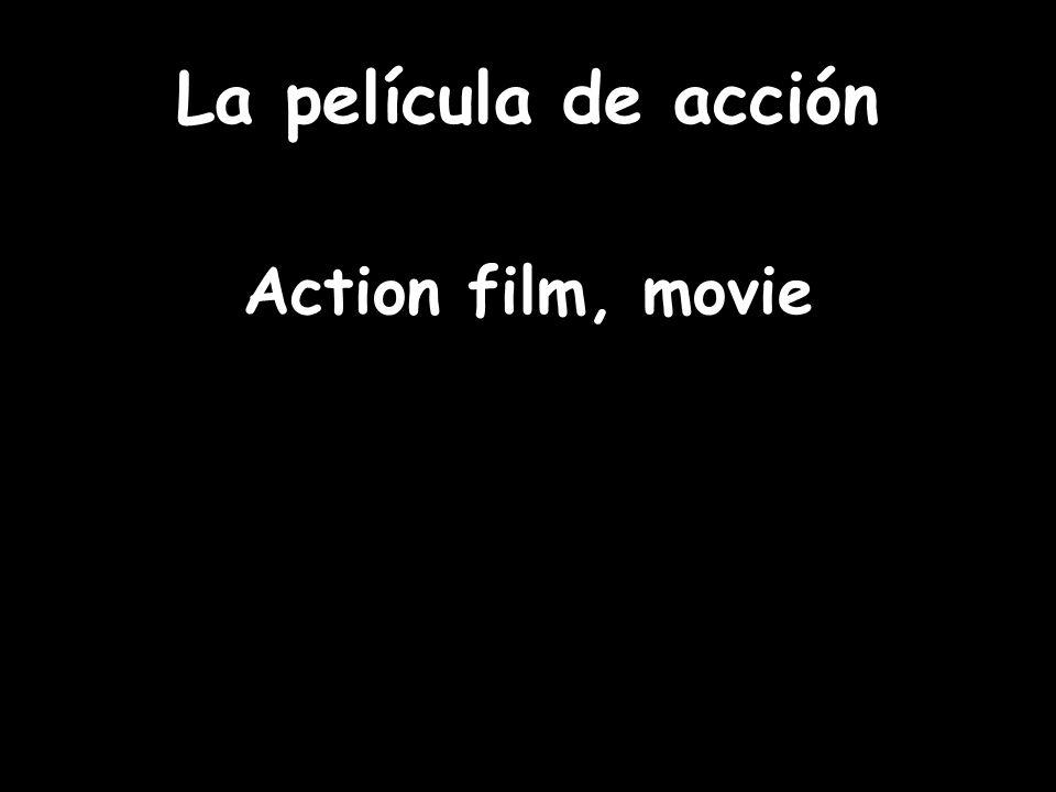 La película de acción Action film, movie