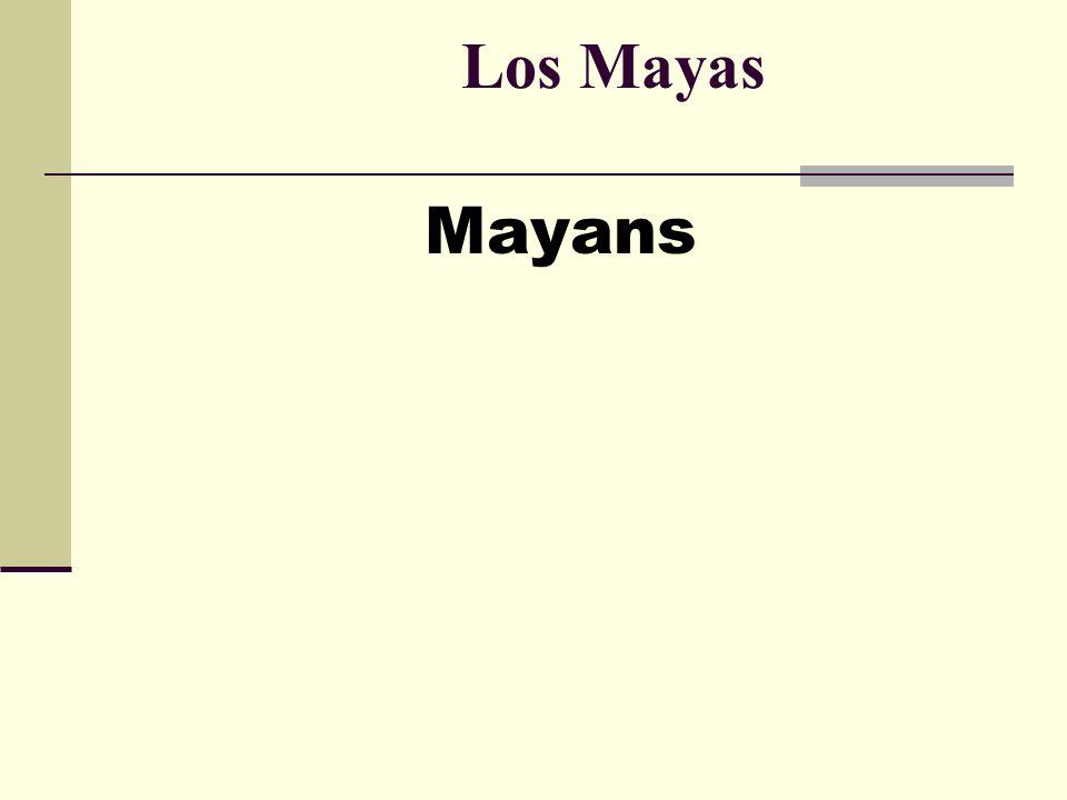 Los Mayas Mayans