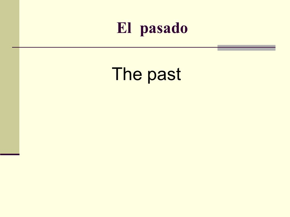 El pasado The past