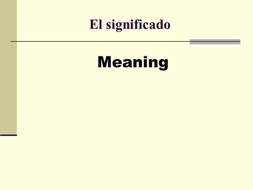 El significado Meaning