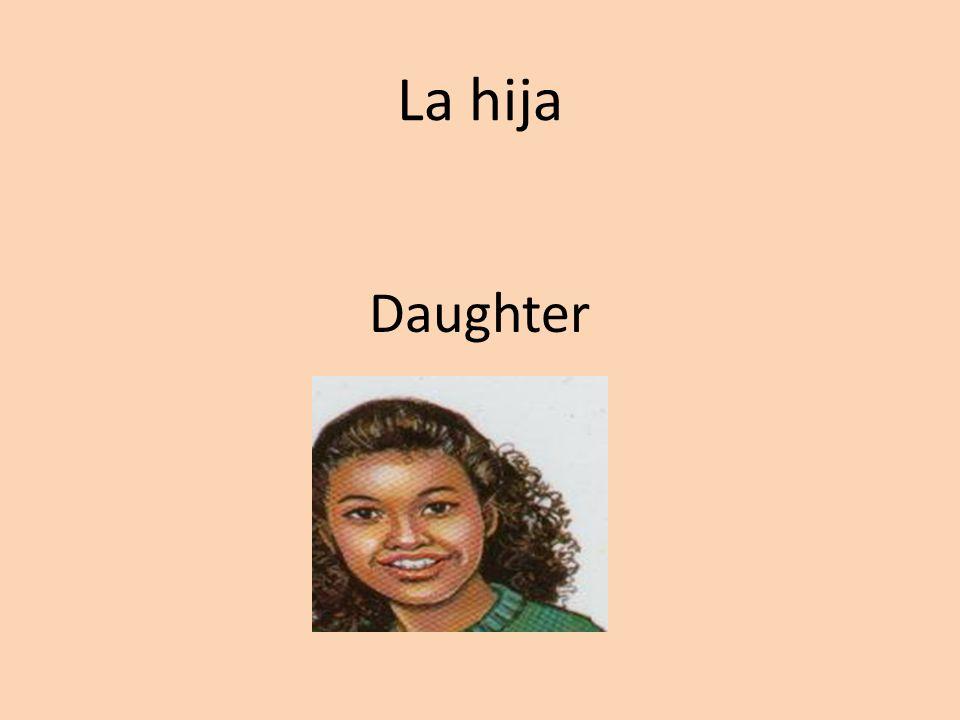 La hija Daughter