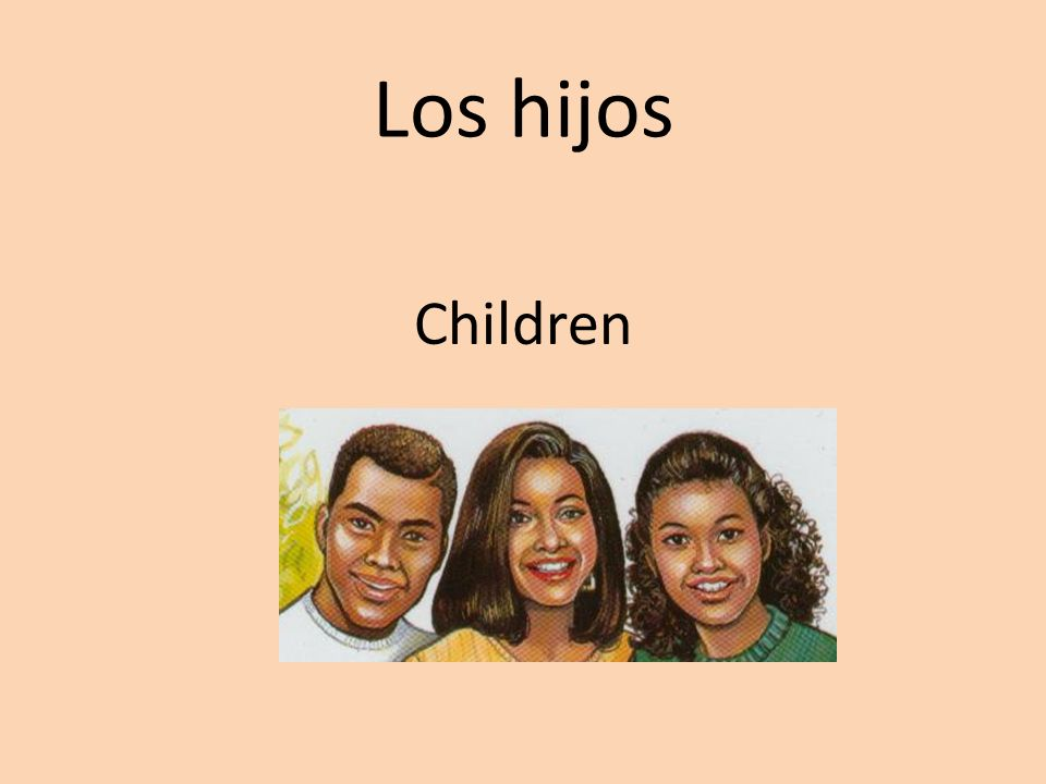 Los hijos Children