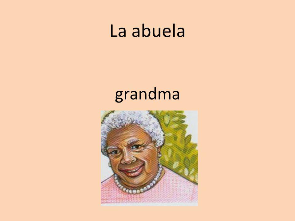 La abuela grandma