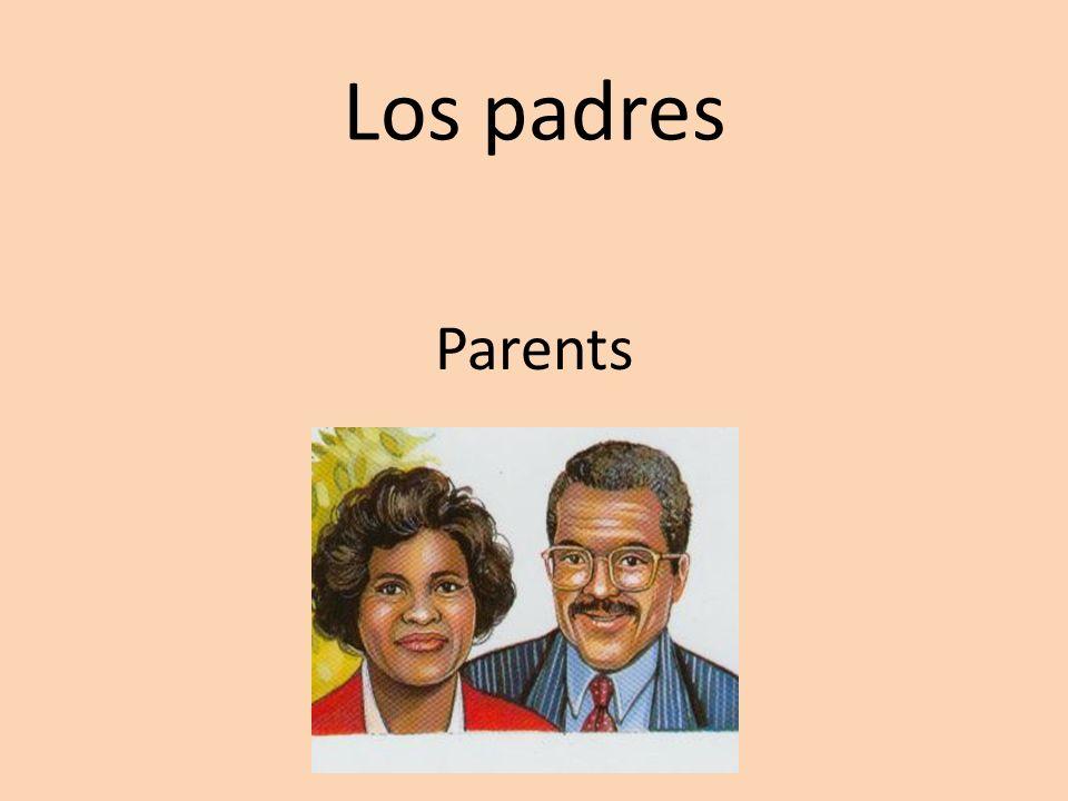 Los padres Parents
