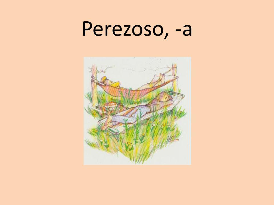 Perezoso, -a