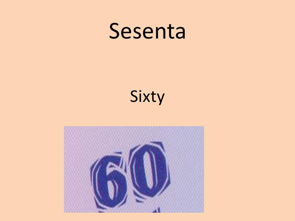 Sesenta Sixty