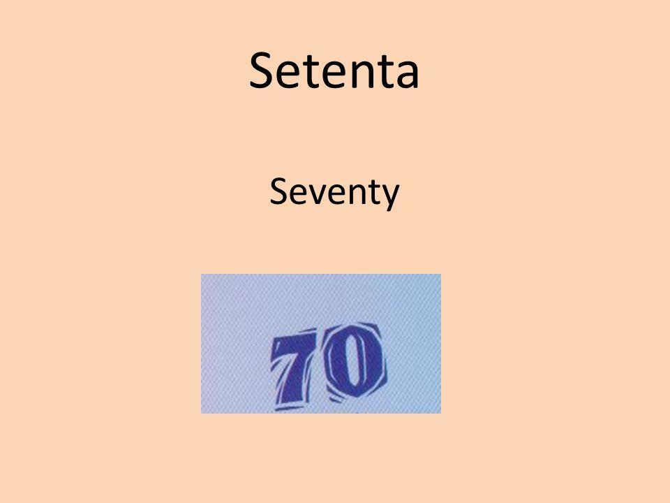 Setenta Seventy