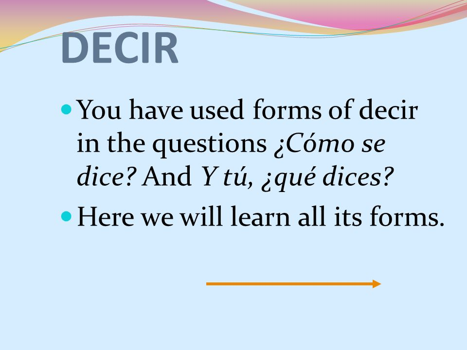 You have used forms of decir in the questions ¿Cómo se dice.
