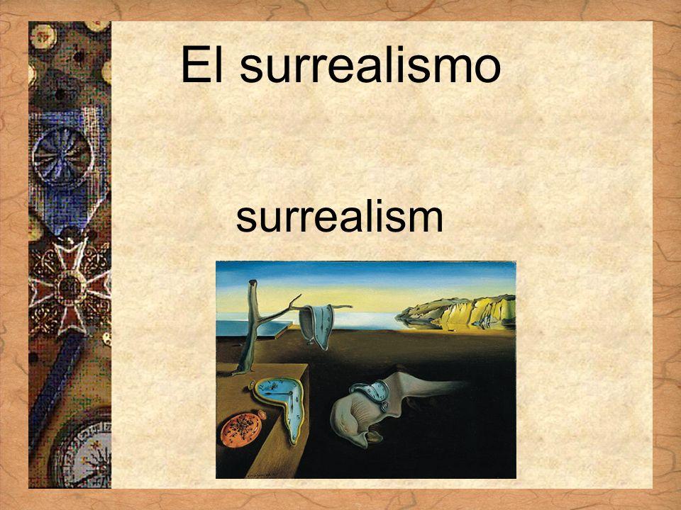 Español 3 Tema para investigar Capítulo 3 Páginas 102-103 El surrealismo surrealism