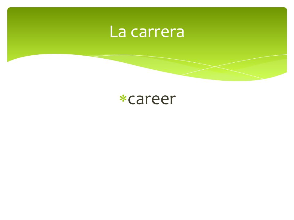 career La carrera