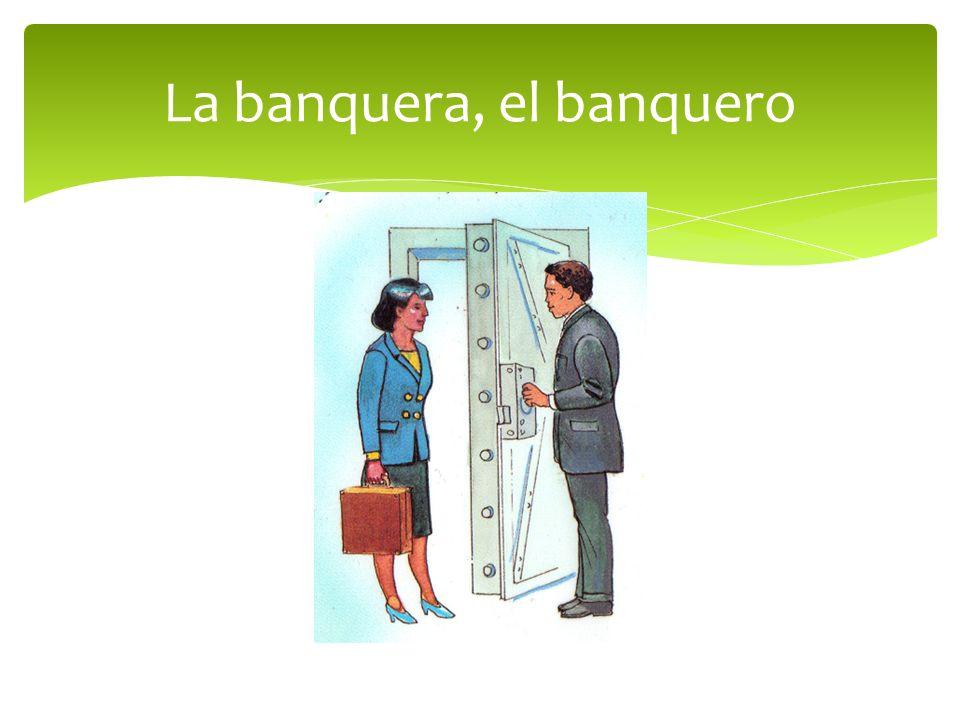 La banquera, el banquero
