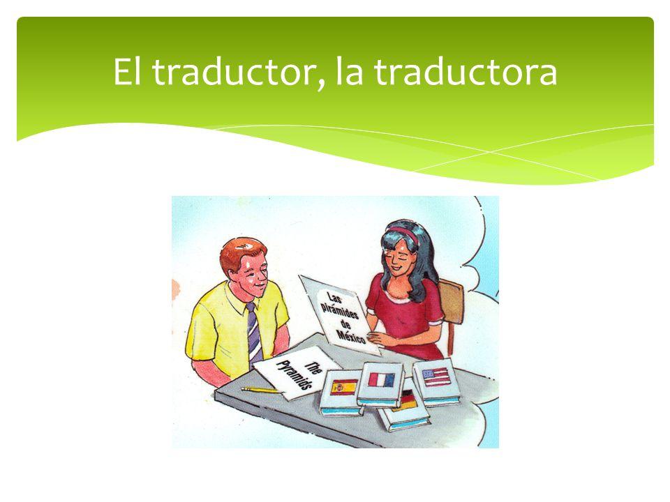El traductor, la traductora