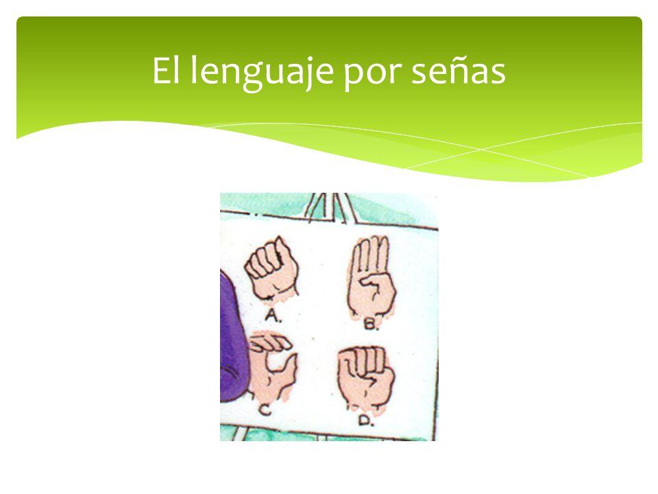 El lenguaje por señas